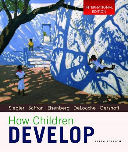 How Children Develop internaltion 5th edition